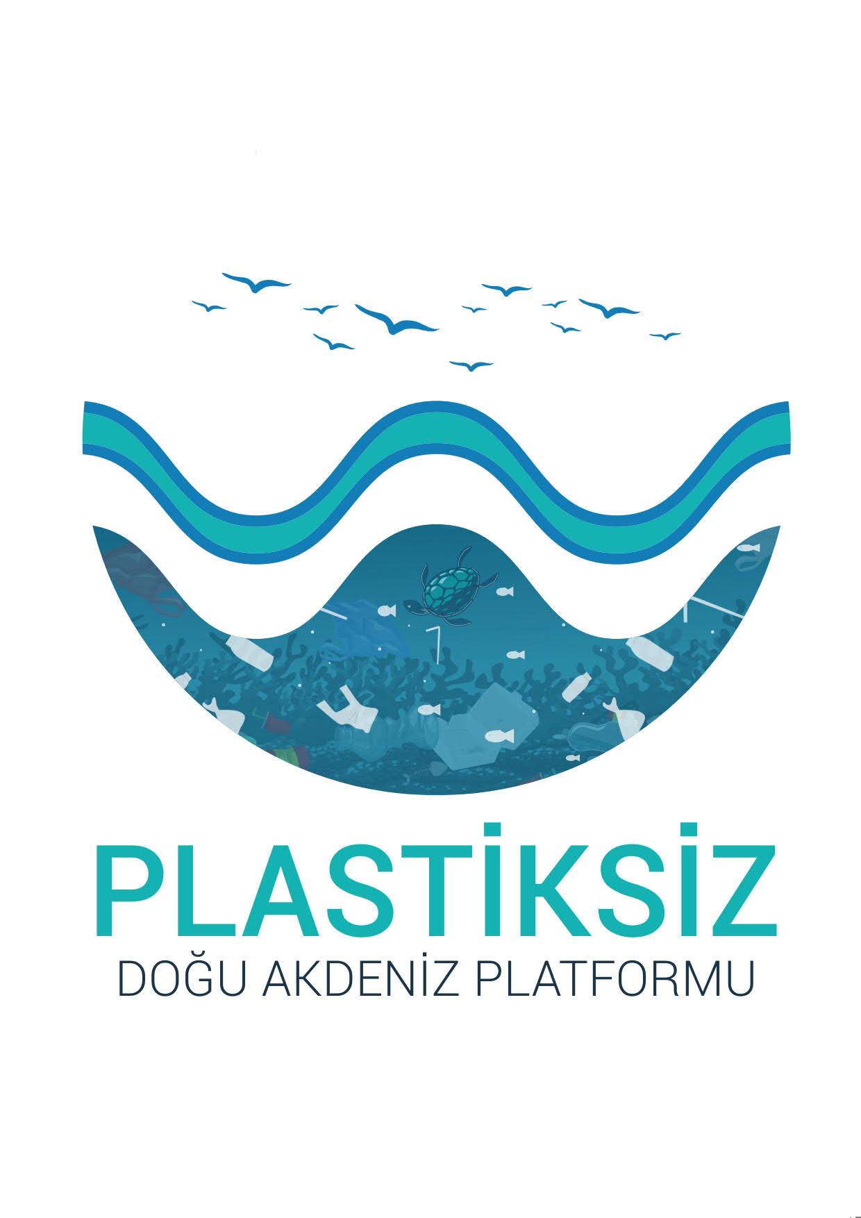 PLASTİKSİZ DOĞU AKDENİZ PLATFORMU'NDAN        Basına ve Kamuoyuna
